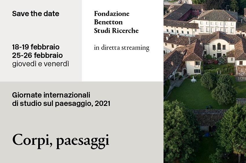 Giornate di studio sul paesaggio 2021: la Fondazione Benetton dà appuntamento on-line