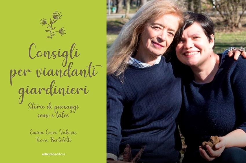 LIBRI - Consigli per viandanti  giardinieri